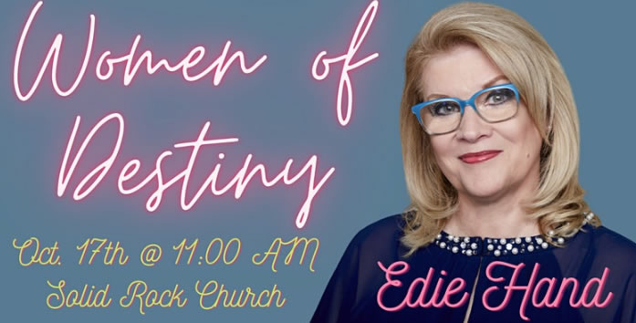 Women of Destiny Series Featuring Edie Hand
