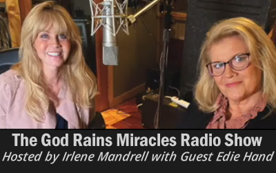 Edie Hand on God Rains Miracles Radio Show